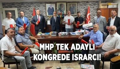 MHP tek adaylı kongrede ısrarcı!