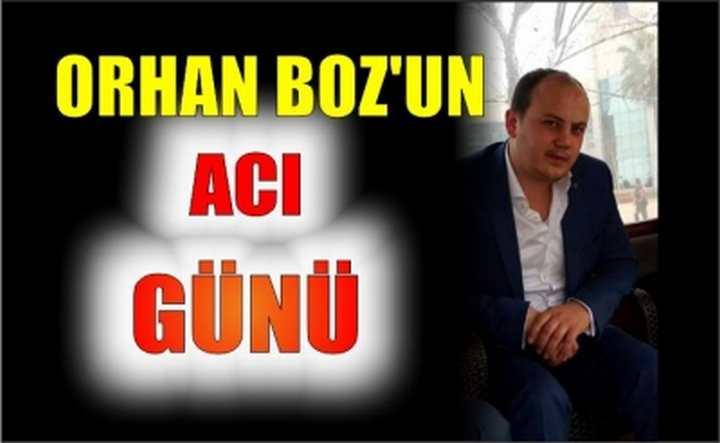 Orhan Boz'un Acı Günü