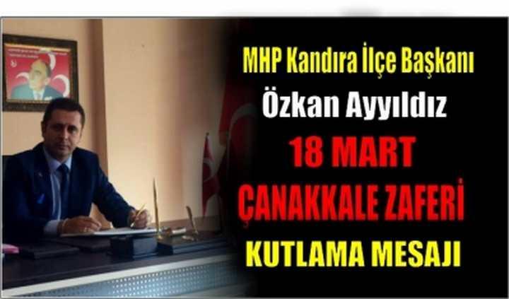Özkan Ayyıldız'ın 18 Mart Çanakkale Zaferini Kutladı