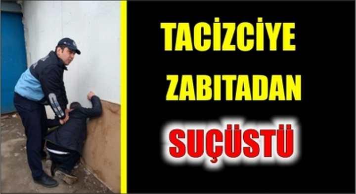 Tacizciye Suç Üstü