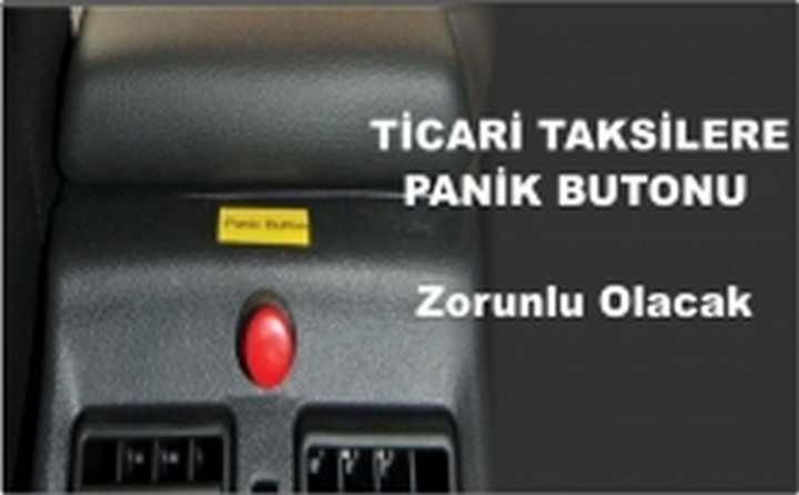 Taksilerde panik butonu zorunlu olacak