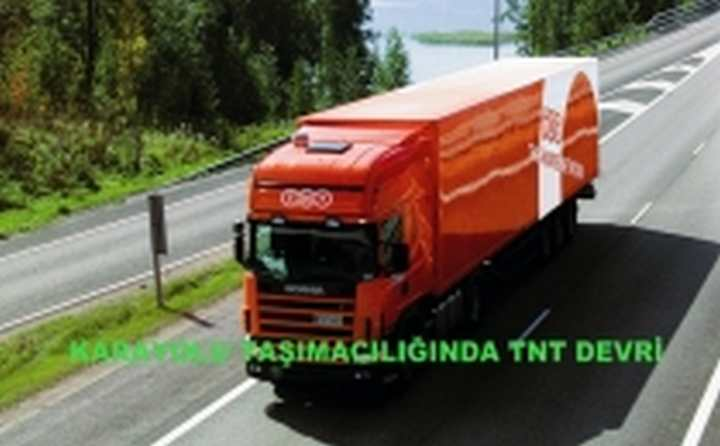 TNT Avrupa Karayolu devri başlıyor