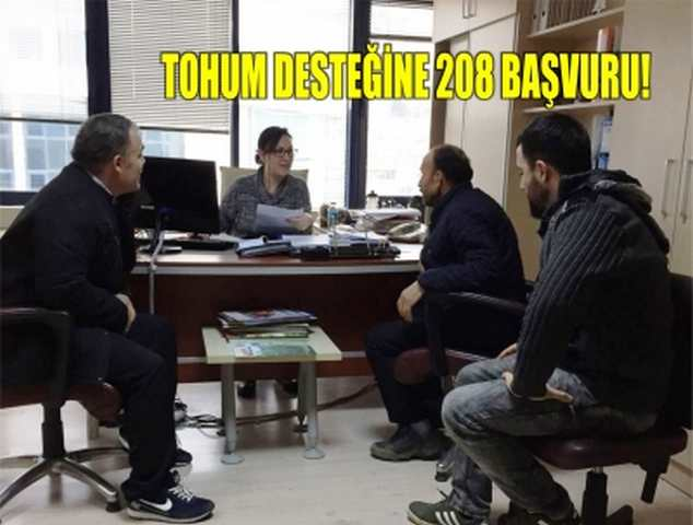 TOHUM DESTEĞİNE 208 BAŞVURU