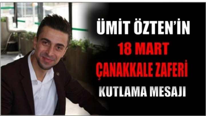 Ümit Özten'in 18 Mart Çanakkale Zaferi Kutlaması