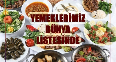 YEMEKLERİMİZ DÜNYA LİSTESİNDE